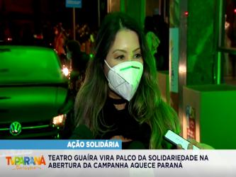 Teatro Guaíra vira palco da solidariedade na abertura da campanha Aquece Paraná