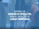 Entrega de Adesivos da Defesa Civil