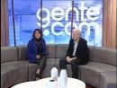 Gente.com - Bloco 02 - Entrevista com Aristides Girardi