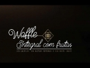 Waffle integral com frutas
