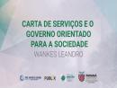 Carta de Serviços e o Governo Orientado para a Sociedade