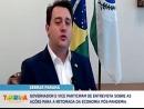 Governador  e vice do Paraná falam sobre a retomada da economia no estado